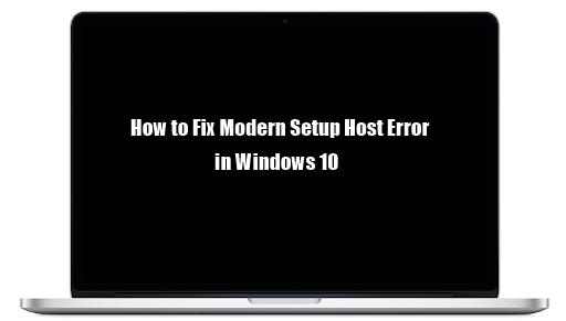 Apa itu Modern Setup Host, dan bagaimana cara mengatasinya?