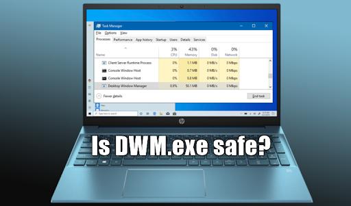 A dwm.exe biztonságos? Javítsa ki az asztali ablakkezelő hibáit és a magas processzorhasználatot